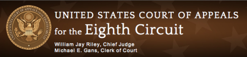 The U.S. 8th Cicuit Court of Appeals.