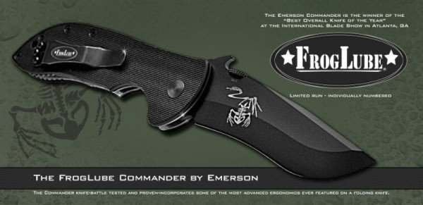 FrogLube has a signatured Emerson Commander knife.