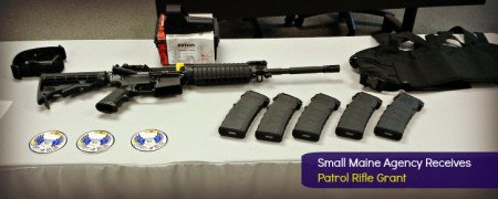 Veazie, Maine Police receive a grant for patrol rifles.
